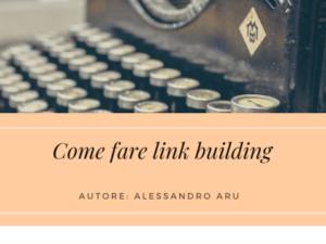 come-fare-link-building-alessandro-aru